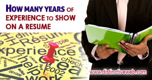 How Many Years of Experience to Show On a Resume