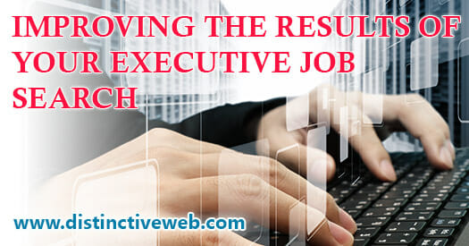 Improve the Results of your Executive Job Search