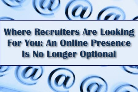 where recruiters are looking